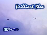 Brilliant Blue☆関ジャニ∞☆