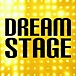 DREAM☆STAGE