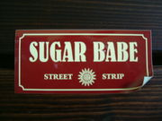 SUGAR  BABE (STREET  STRIP)