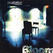 【TripHop】 Crustation