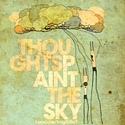 Thoughts Paint The Sky