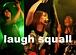 laugh squall (バンド)