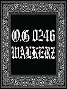 O.G 0246 WALKERZ