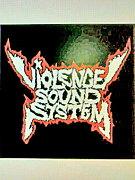 《VIOLENCE SOUND SYSTEM》