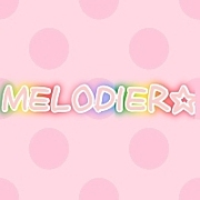 MELODIER☆