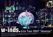 w-inds.Live Tour 2007 Journey