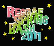 REGGAE SPRING BASH  2011