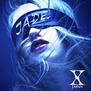 X JAPAN JADE