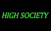 HIGH SOCIETY.