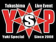 徳島LIVE EVENT 【Y・S・P】