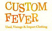 Custom Fever