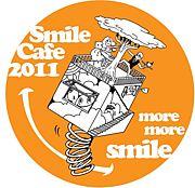 *Smile Cafe Osaka 2011*