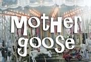 mother goose(マザー・グース)