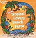 Tropical Lovers Beach Festa