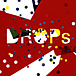 『DROPs』 Open!