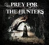 Prey For The Hunters
