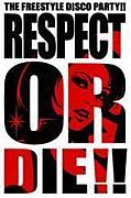 RESPECT OR DIE!!