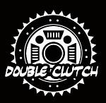 ダブルクラッチ Double Clutch