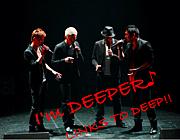 ♪I'm DEEPER♪