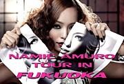NAMIE AMURO tour in 福岡