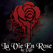La Vie En Rose by JAP