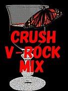 CRUSH V-ROCK MIX