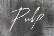 Pulp by Pulp Pictures