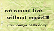 We cannot live without music!!