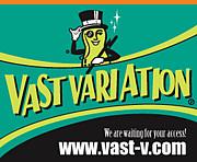 VAST VARIATION