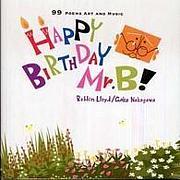 HAPPY BIRTHDAY Mr.B!
