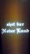 shot bar Never Land