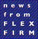 news from FLEX FIRM