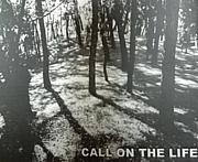 CALL ON THE LIFE