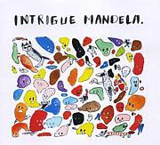 INTRIGUE MANDELA