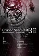 Chaotic Minimalists