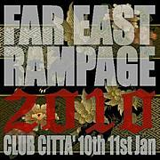 FAR EAST RAMPAGE