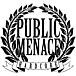 PUBLIC MENACE