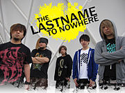 THE LAST NAME TO NOWHERE -RIP-