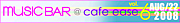 musicBAR @ cafe ease