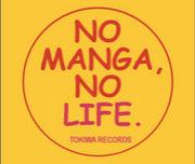 NO MANGA, NO LIFE.