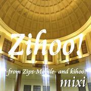 【Zips-Zero】Zihoo!【Kihoo!】