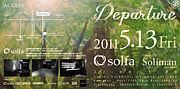 【 DEPARTURE 】-SINCE TRANSIT-