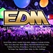 EDM (Electronic Dance Music)