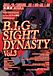 B.I.G SIGHT DYNASTY@9/18