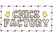 D-LEAGUE Chick Factory