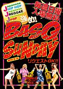 ★BASQ SUNDAY★