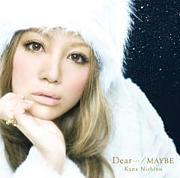 *Dear…*西野カナ