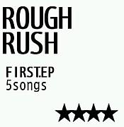 ROUGH RUSH