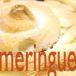 メレンゲ meringue