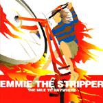 EMMIE THE STRIPPER